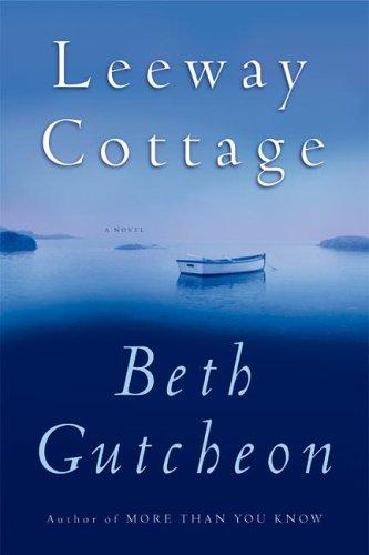 9780060825232: Leeway Cottage Intl ed