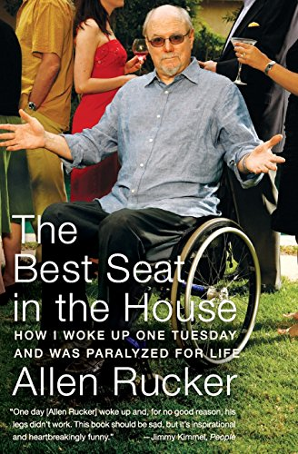 9780060825294: The Best Seat in the House: How I Woke Up One Tuesday and Was Paralyzed for Life