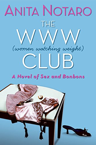 9780060825355: The WWW Club: A Novel of Sex and Bonbons