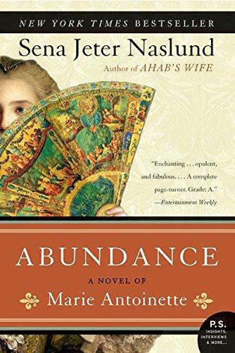 9780060825409: Abundance, A Novel of Marie Antoinette (P.S.)