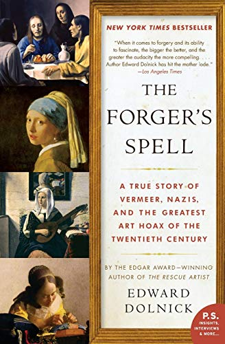 9780060825423: The Forger's Spell: A True Story of Vermeer, Nazis, and the Greatest Art Hoax of the Twentieth Century