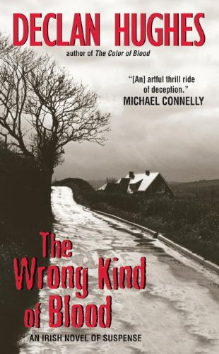 9780060825478: The Wrong Kind of Blood: An Irish Novel of Suspense (Ed Loy Novels)