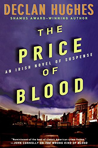9780060825515: The Price of Blood: An Irish Novel of Suspense (Ed Loy Novels)