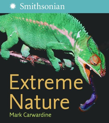 9780060825744: Extreme Nature (Smithsonian Institution)