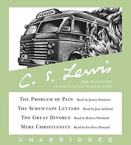 9780060825782: C.S. Lewis: The Signature Classics Audio Collection: The Problem of Pain, The Screwtape Letters, The Great Divorce, Mere Christianity