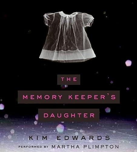 9780060825805: The Memory Keeper's Daughter CD