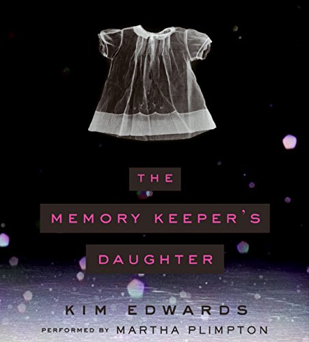 The Memory Keeper's Daughter CD (0060825804) by Kim Edwards