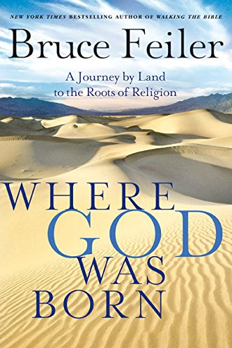 9780060826147: Where God Was Born: A Journey by Land to the Roots of Religion