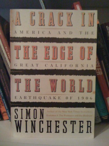 A Crack At the Edge of the: Simon Winchester