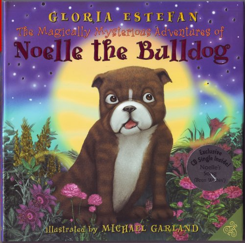 9780060826239: The Magically Mysterious Adventures of Noelle the Bulldog [With CD (Audio)]