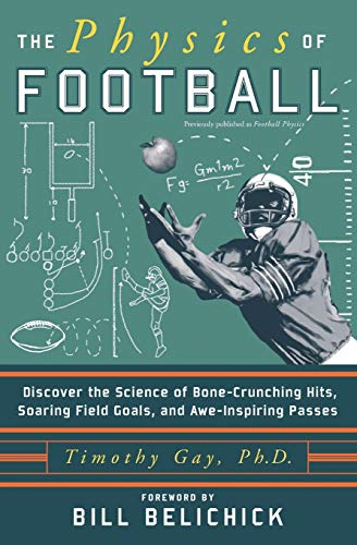 9780060826345: The Physics of Football: Discover the Science of Bone-Crunching Hits, Soaring Field Goals, and Awe-Inspiring Passes