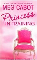 9780060826512: Princess Diaries, Volume VI: Princess in Training (International edition), The