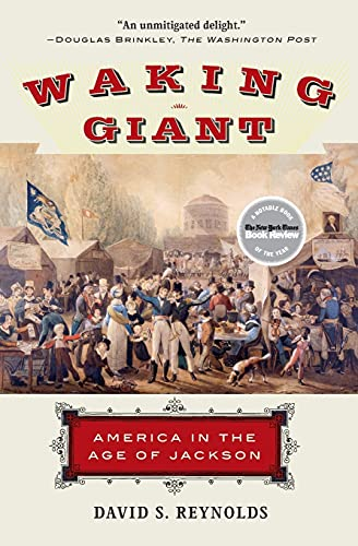 9780060826574: Waking Giant: America in the Age of Jackson (American History)