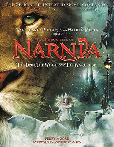 The Chronicles of Narnia - The Lion, the Witch, and the Wardrobe Official Illustrated Movie Compa...