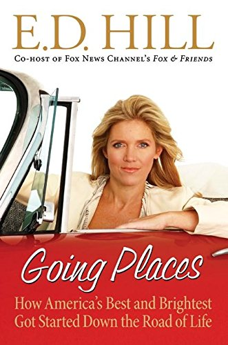 9780060828042: Going Places: How America's Best and Brightest Got Started Down the Road of Life