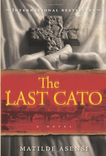 9780060828578: The Last Cato: A Novel