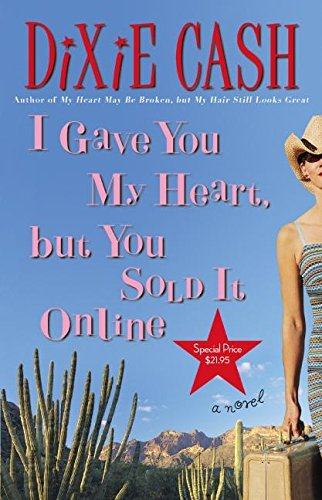 9780060829711: I Gave You My Heart, But You Sold It Online