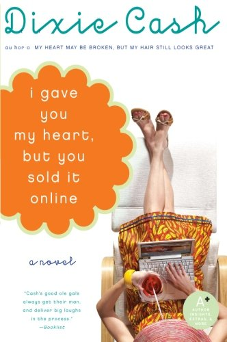 9780060829728: I Gave You My Heart, But You Sold It Online