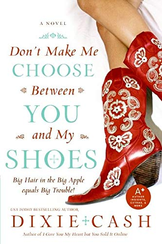 9780060829742: Don't Make Me Choose Between You and My Shoes (Domestic Equalizers)