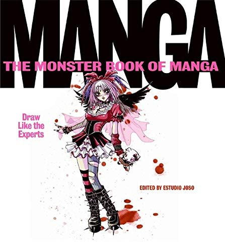 9780060829933: The Monster Book Of Manga: Draw Like The Experts