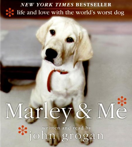 9780060829940: Marley & Me: Life and Love with the World's Worst Dog