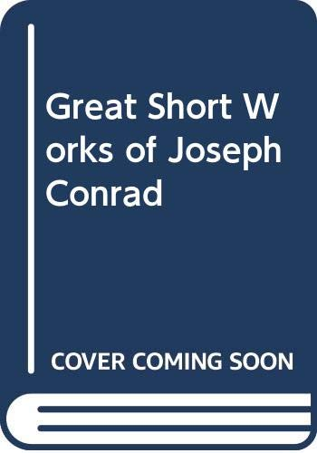9780060830397: Great Short Works of Joseph Conrad