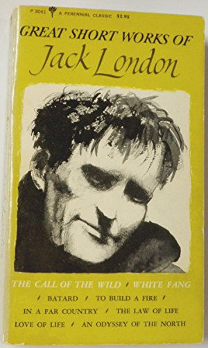 Great Short Works of Jack London (Perennial Library): London, Jack