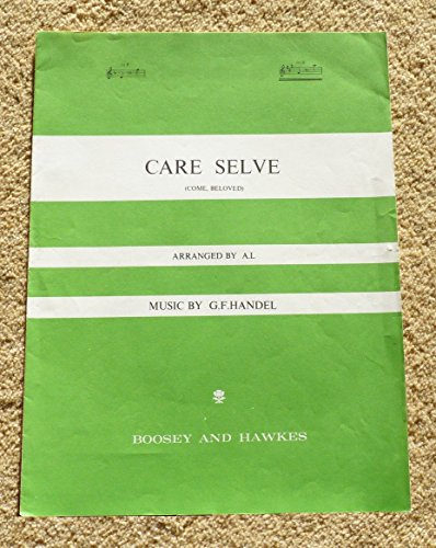 9780060831028: Care Selve in A (from the Opera