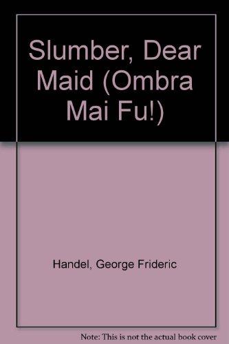 9780060831035: Slumber, Dear Maid Chant