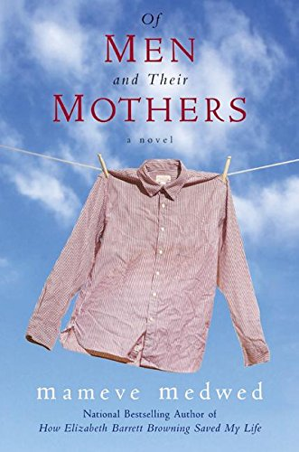 9780060831219: Of Men and Their Mothers