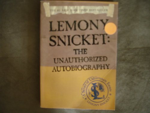 9780060831431: Lemony Snicket: The Unauthorized Autobiography