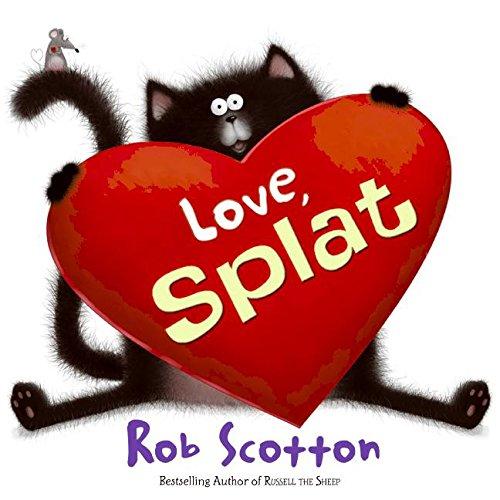 9780060831585: Love, Splat (Splat the Cat)