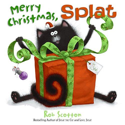 Merry Christmas, Splat (Splat the Cat): Rob Scotton