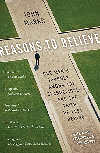 9780060832773: Reasons to Believe: One Man's Journey Among the Evangelicals and the Faith He Left Behind