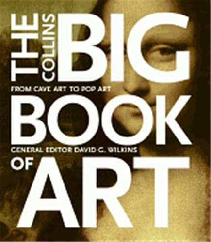 9780060832858: The Collins Big Book of Art: From Cave Art to Pop Art