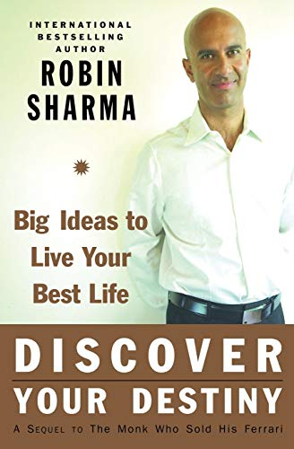 9780060833015: Discover Your Destiny with the Monk Who Sold His Ferrari: A Blueprint for Living Your Best Life