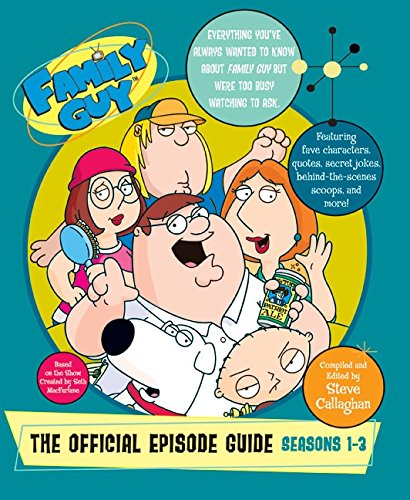 9780060833053: Family Guy: The Official Episode Guide: Seasons 1-3