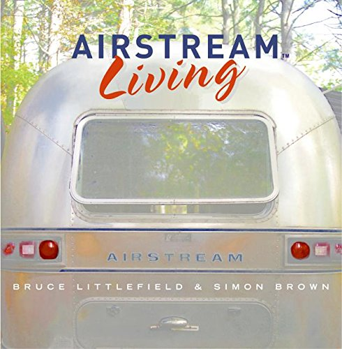 9780060833060: Airstream Living