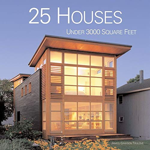 9780060833084: 25 Houses Under 3000 Square Feet