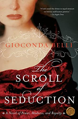 9780060833138: The Scroll of Seduction: A Novel of Power, Madness, and Royalty