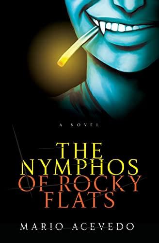 9780060833268: The Nymphos of Rocky Flats (Felix Gomez)