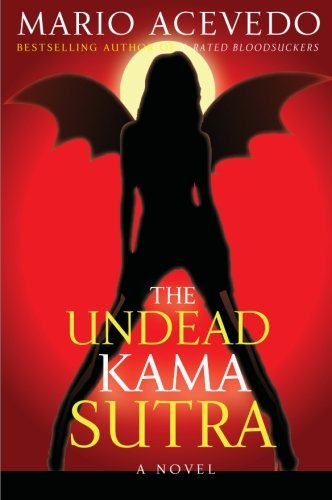 9780060833282: The Undead Kama Sutra (Felix Gomez)