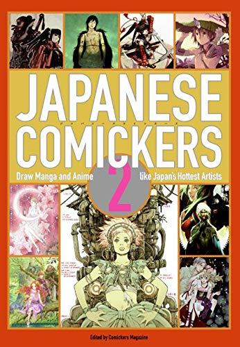 9780060833305: Japanese Comickers 2: Draw Manga and Anime Like Japan's Hottest Artists