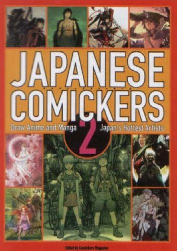 9780060833305: Japanese Comickers 2: Draw Manga and Anime Like Japan's Hottest Artists