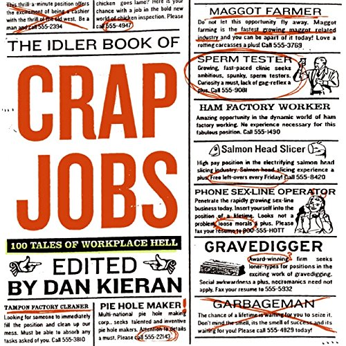9780060833411: The Idler Book of Crap Jobs: 100 Tales of Workplace Hell