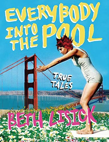 9780060834265: Everybody into the Pool: True Tales