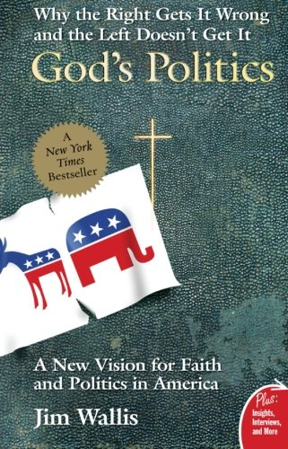 9780060834470: God's Politics: Why the Right Gets It Wrong and the Left Doesn't Get It