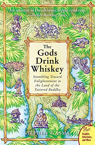 9780060834500: The Gods Drink Whiskey: Stumbling Toward Enlightenment in the Land of the Tattered Buddha