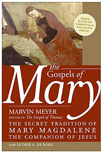 9780060834517: The Gospels of Mary: The Secret Tradition of Mary Magdalene, the Companion of Jesus