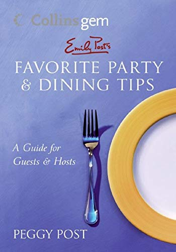 9780060834593: Emily Post's Favorite Party & Dining Tips (Collins Gem)